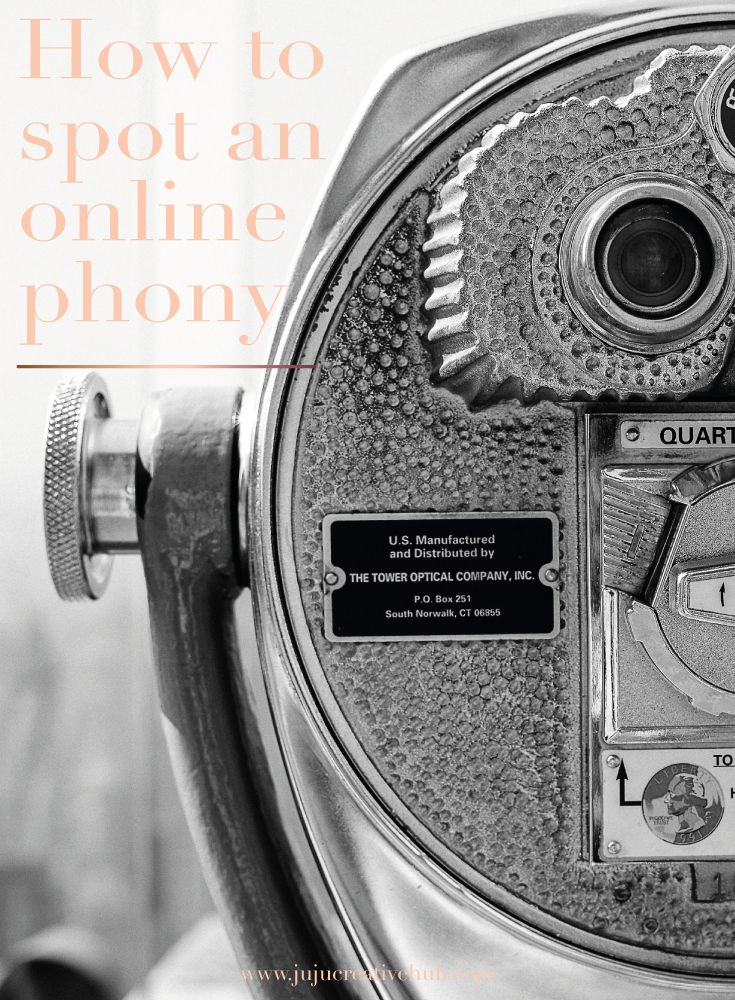 How To Spot An Online Phony From A Mile Away — JuJu Creative Hub