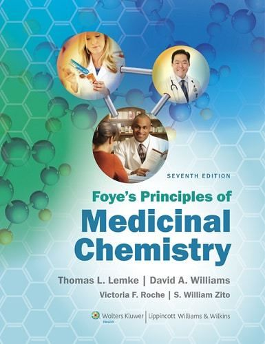 Acclaimed by students and instructors alike, Foye's Principles of Medicinal Chemistry is now in its Seventh Edition, featuring updated chapters plus new material that meets the needs of today's medicinal chemistry courses. This latest edition offers an unparalleled presentation of...