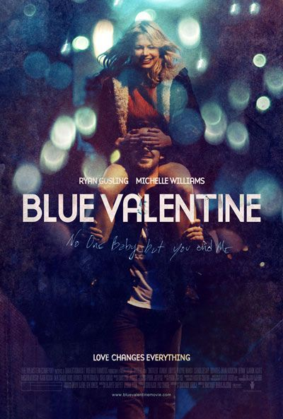 Blue Valentine, Derek Cianfrance, 2010 if you wanna know what after happy ending is