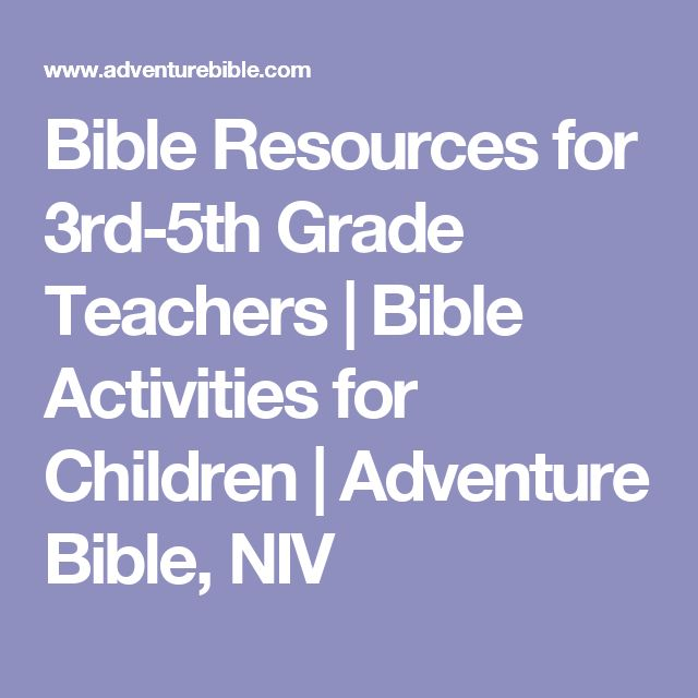 Bible Resources for 3rd-5th Grade Teachers | Bible Activities for Children | Adventure Bible, NIV
