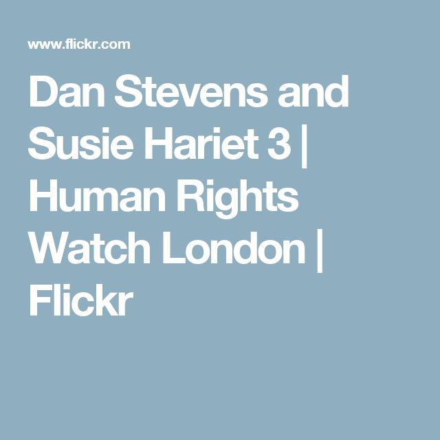 Dan Stevens and Susie Hariet 3 | Human Rights Watch London | Flickr