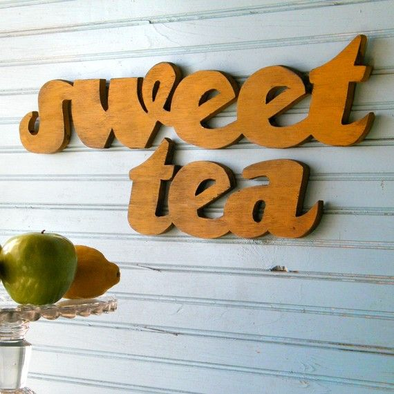 southern signsWall Art, Teas Recipe, Teas Time, Signs Sets, Signs Southern, Home Interiors Design, Southern Sayings, Sweets Teas, Teas Signs