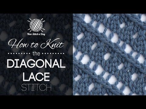 How to Knit the Diagonal Lace Stitch - I have some sky-blue silk lace-weight that I want to try this on.