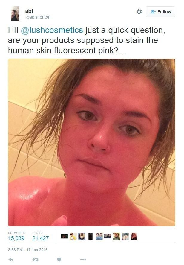When a Lush customer turned pink. | 16 Customer Complaints That Are Way Funnier Than They Should Be