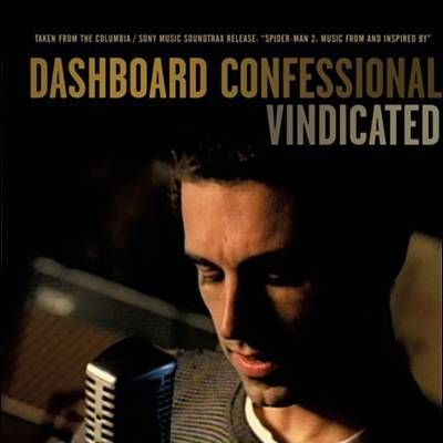 Found Vindicated by Dashboard Confessional with Shazam, have a listen: http://www.shazam.com/discover/track/40324249
