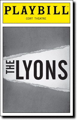 The Lyons Playbill Covers on Broadway - Information, Cast, Crew, Synopsis and Photos - Playbill Vault