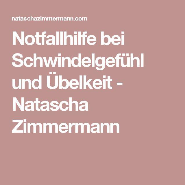 Notfallhilfe bei Schwindelgefühl und Übelkeit - Natascha Zimmermann
