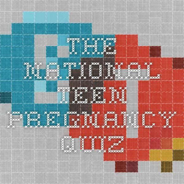 The National Teen Pregnancy Quiz
