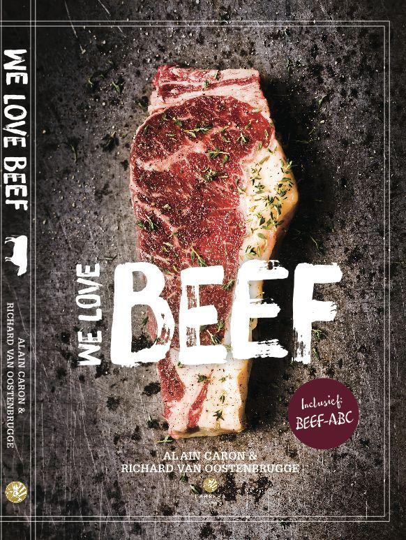"""Het nu volgende recept uit het boek """"We Love Beef"""" is van Richard van Oostenbrugge, chefkok van restaurant Bord'eau tot nu toe bekroond met één Michelin ster."""