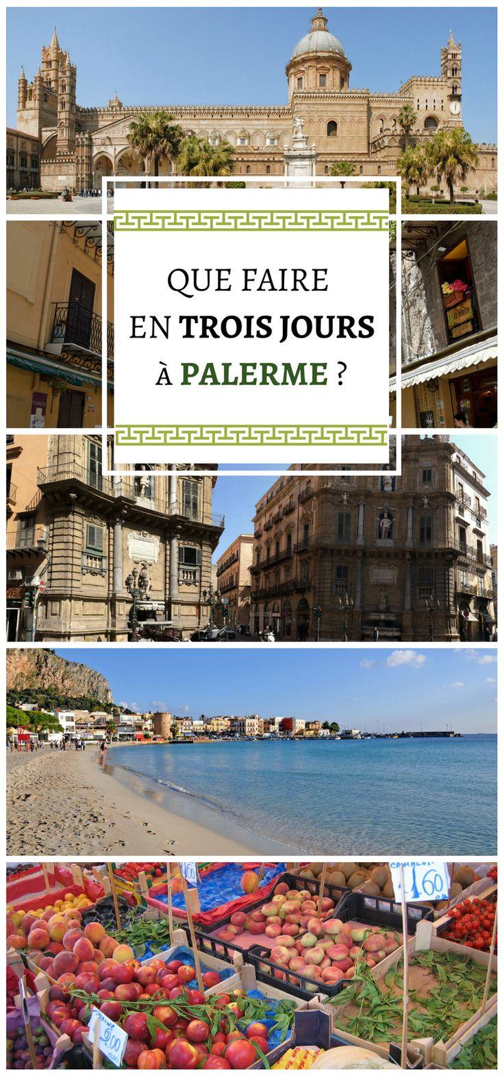 Palerme, capitale de la Sicile, plus grande île de la Méditerranée située sous l'Italie, est pleine de richesses à découvrir. Comment profiter de Palerme en trois jours ? Nous vous proposons un circuit.