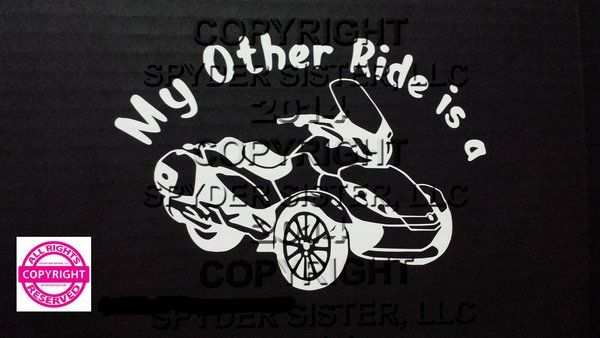Can Am Spyder ST Limited Vehicle Decal Sticker - My Other Ride is a ST Limited