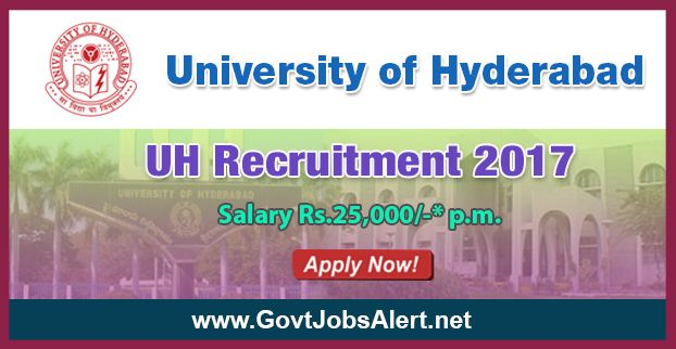 University of Hyderabad Recruitment 2017 - Hiring Project Assistant Posts, Salary Rs.25,000/- : Apply Now !!!  The University of Hyderabad Recruitment 2017 has released an official employment notification inviting interested and eligible candidates to apply for the positions of Project Assistant. The eligible candidates may apply online through the official email (given below). The Closing date for apply of University of Hyderabad Recruitment 2017 is on or before July 31, 2