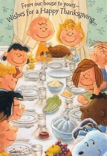 We used to do an international community thanksgiving. I have no idea what we do now as we're all separated in the nation and worldwide. This is cute, we all like Peanuts Characters.
