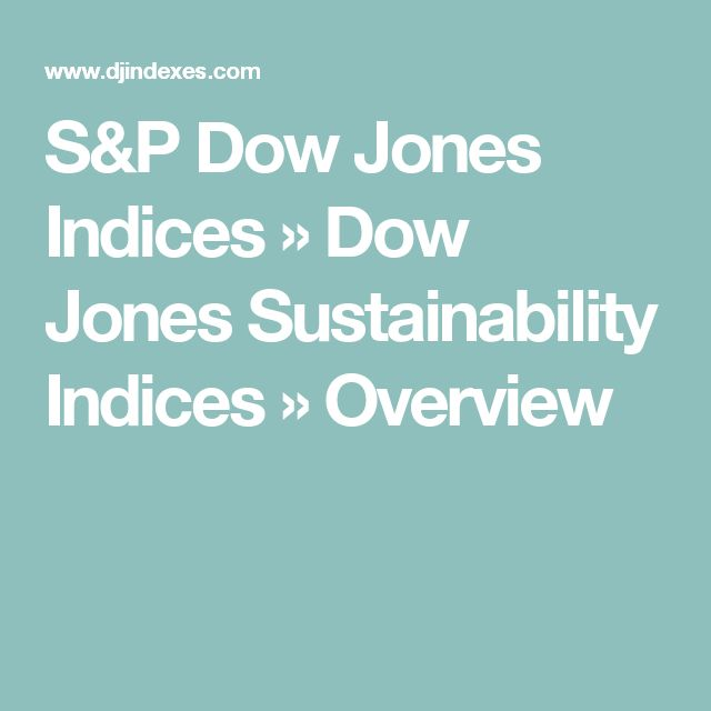 S&P Dow Jones Indices » Dow Jones Sustainability Indices » Overview