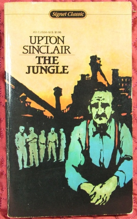 the jungle by upton sinclair student The jungle - upton sinclair reading, worksheet, and interactive notebook page this great resource for teaching the industrial revolution features a short excerpt from upton sinclair's the jungle which students read to gain an understanding of the atrocious conditions in america's meatpacking plant.