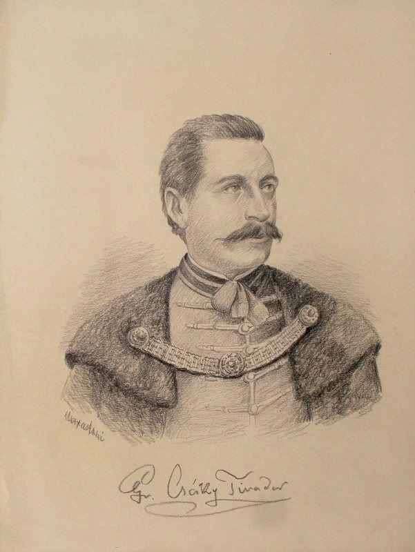 Gróf Csáky Tivadar helyettes nagymester / Count Theodor Csáky Deputy Grand Master - Marastoni József rajza