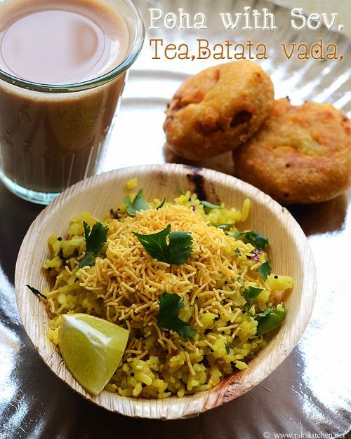 Poha topped with sev, batata vada and tea - Bliss!