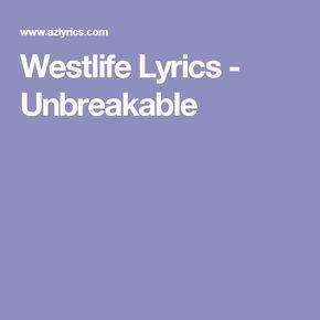 Westlife Lyrics - Unbreakable