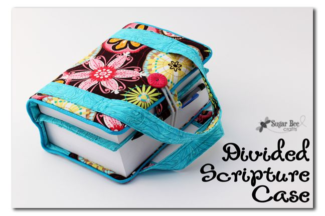 Scripture Case Tutorial - Divided - Sugar Bee Crafts