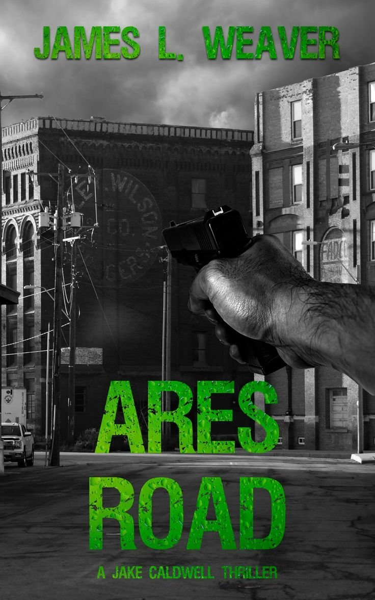 Ares Road by James L Weaver #amreading #books