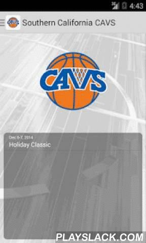 Southern California CAVS  Android App - playslack.com ,  The Southern California CAVS app will provide everything needed for team and college coaches, media, players, parents and fans throughout an event. Need to find your next game? How about a player's next game? Need directions to your next game? Wondering where a team is from? Need to see who advanced in a bracket or where someone stands in pool play? How about the latest score in pool and bracket play? Want to receive a text of a game…