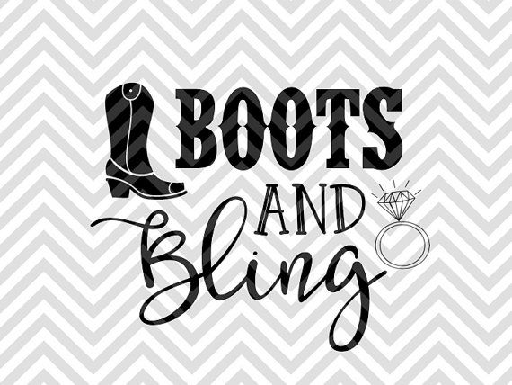 Boots And Bling Wedding Bachelorette Party Svg File Cut