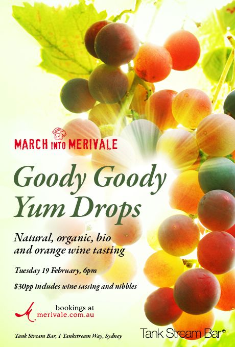 Win a double pass to Goody Goody Yum Drops in Sydney on Tues 19 Feb! A celebration of organic and natural wine. Enter now: http://fabulousladieswinesociety.com/2013/02/goody-goody-yum-drops/