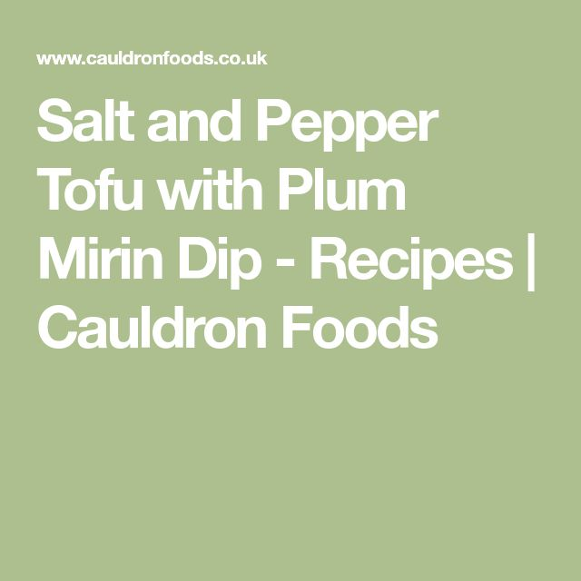 Salt and Pepper Tofu with Plum Mirin Dip - Recipes | Cauldron Foods