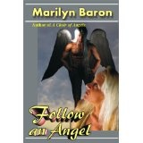 Follow an Angel (Kindle Edition)By Marilyn Baron