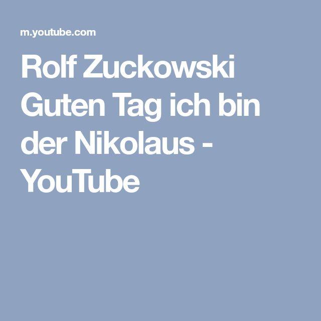 Rolf Zuckowski  Guten Tag ich bin der Nikolaus - YouTube