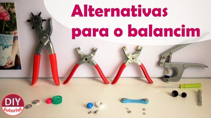 Alternativas para o balancim: alicate p/ ilhós, botão de pressão, como c...