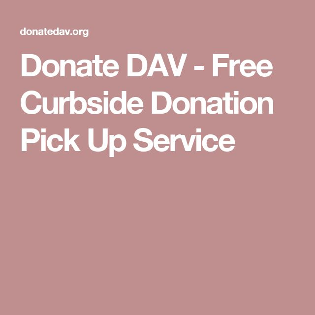 Donate DAV - Free Curbside Donation Pick Up Service