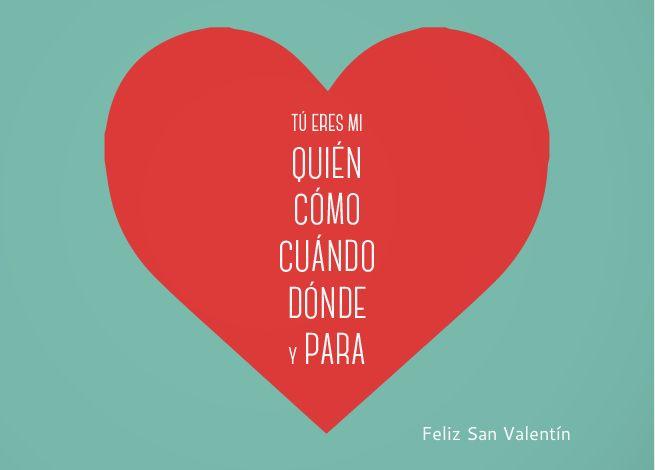 Tarjeta 'Tú eres mi quien.cómo, cuando, donde y para You are my who, when, where and what card
