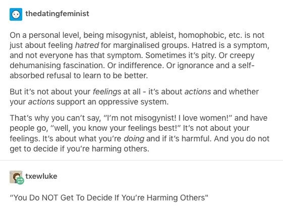 It's not about your feelings.  It's about what you're doing and if it's harmful.  And you do not get to decide if you're harming others.