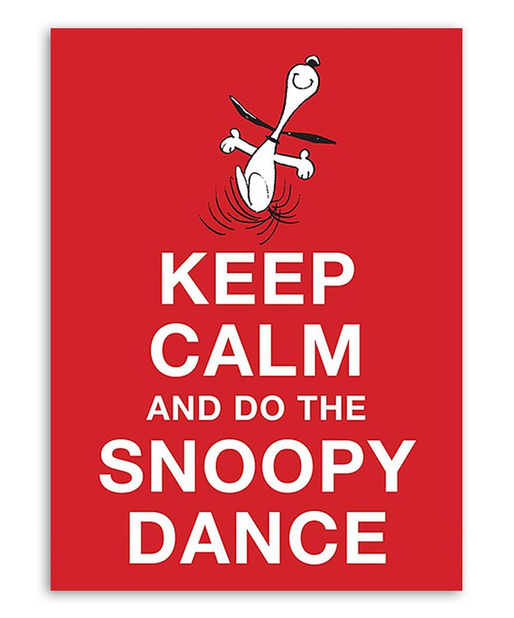 Loving this Keep Calm and Do the Snoopy Dance Hardcover on #zulily! #zulilyfinds
