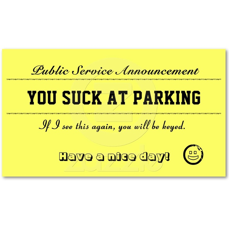 15 best You Suck At Parking Business Cards images on Pinterest ...