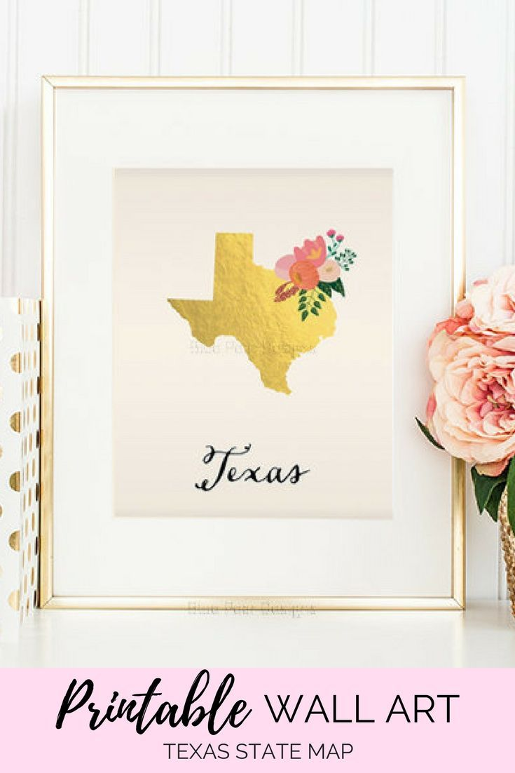 Display the Love you have for Texas on your walls! Texas State Printable Art Texas Art Printable Texas Map Printable Faux Gold Foil Printable Wall Art Housewarming Gift Texas Poster #etsy#printable#wallartprints#wallart#wallartdecor#floraldecor#mapartprint#mapart#hometown#homestate#homecountry#afflink