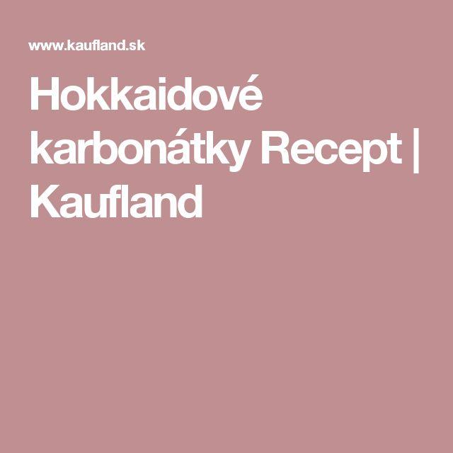 Hokkaidové karbonátky Recept | Kaufland