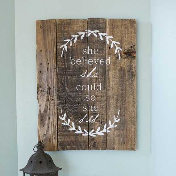 She believed she could so she did Sign Wall Art Hand Painted Girl Inspiration Inspirational Quote Rustic Sign Shabby Chic Sign Motivation