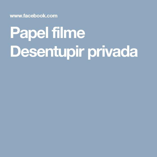 Papel filme Desentupir privada