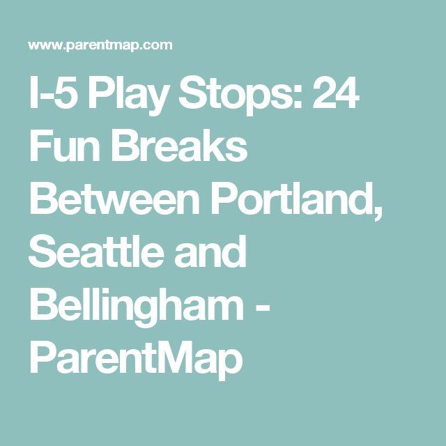 I-5 Play Stops: 24 Fun Breaks Between Portland, Seattle and Bellingham - ParentMap