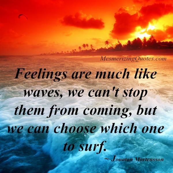 Waves Quotes: 34 Best Images About Feeling Quotes On Pinterest