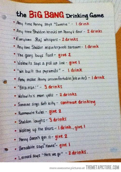 Big Bang Theory drinking game. Gotta try this in the future! bigbang