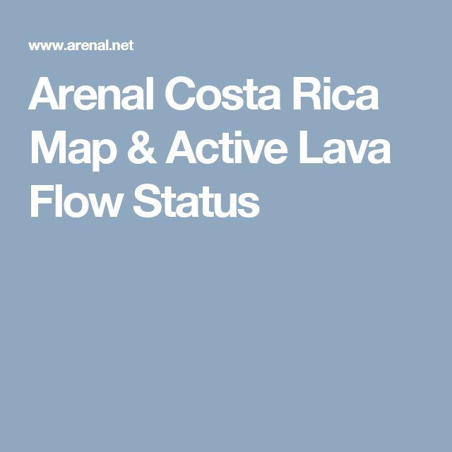 Arenal Costa Rica Map & Active Lava Flow Status