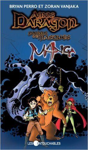 Amos Daragon, porteur de masques manga: Perro: 9782895491798: Books - Amazon.com
