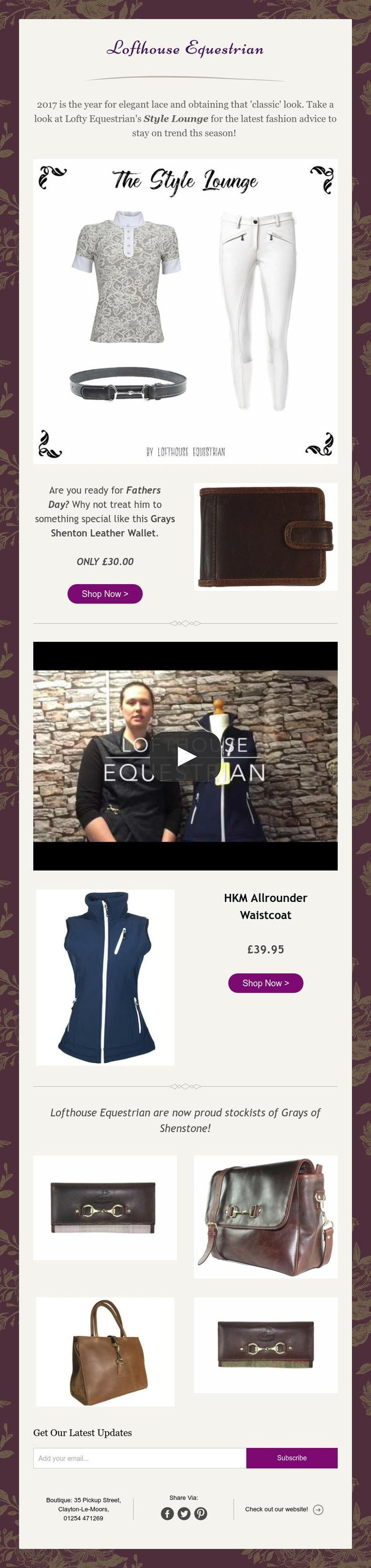 Lofthouse Equestrian, The Style Lounge, Fathers Day Gifts and our latest Lofty Looks at Video!