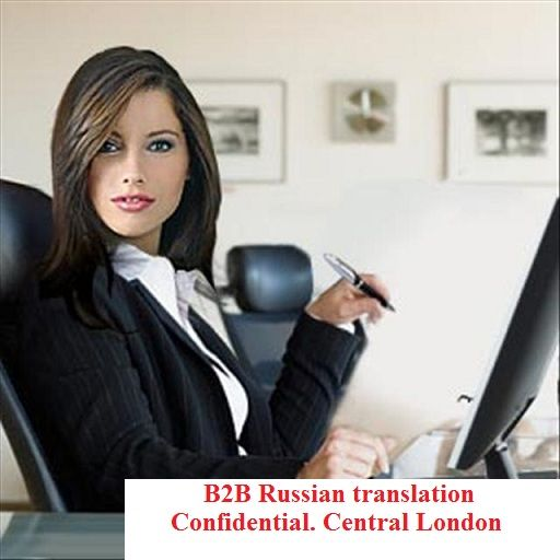 Professional B2B English Russian translation in London. Confidential and diplomatic service for business and media clients. Representation at the trade shows and exhibitions. More information on our website.