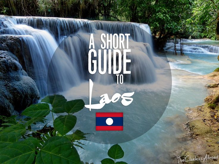 A short guide to Laos // The Clueless Abroad