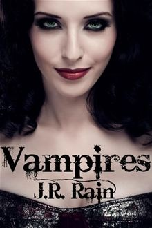P Eight Bestselling Vampire Novels By J Rain Including MOON DANCEbr Mother Wife Private Investigator Six Years Ago Federal Agent Samantha Moon