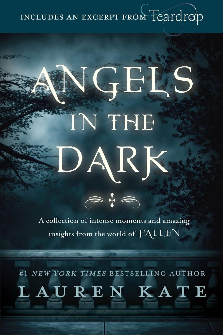Angels In the Dark – Lauren Kate http://www.randomhouse.com/book/236895/fallen-angels-in-the-dark-by-lauren-kate?Ref=Email_Kids_1/7/2014